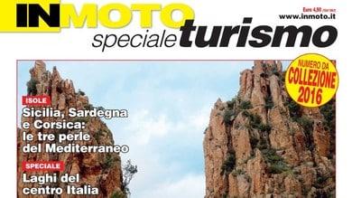 In Moto Speciale Turismo, i consigli per le vacanze 2016